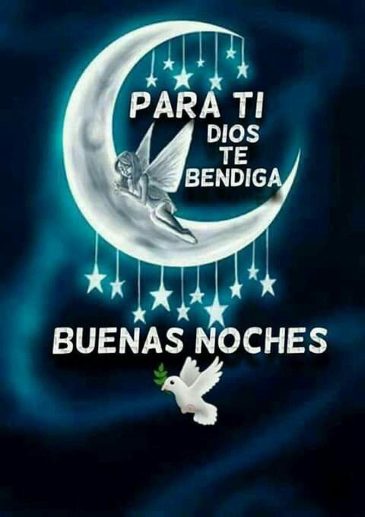 Para ti Dios te bendiga. Buenas Noches