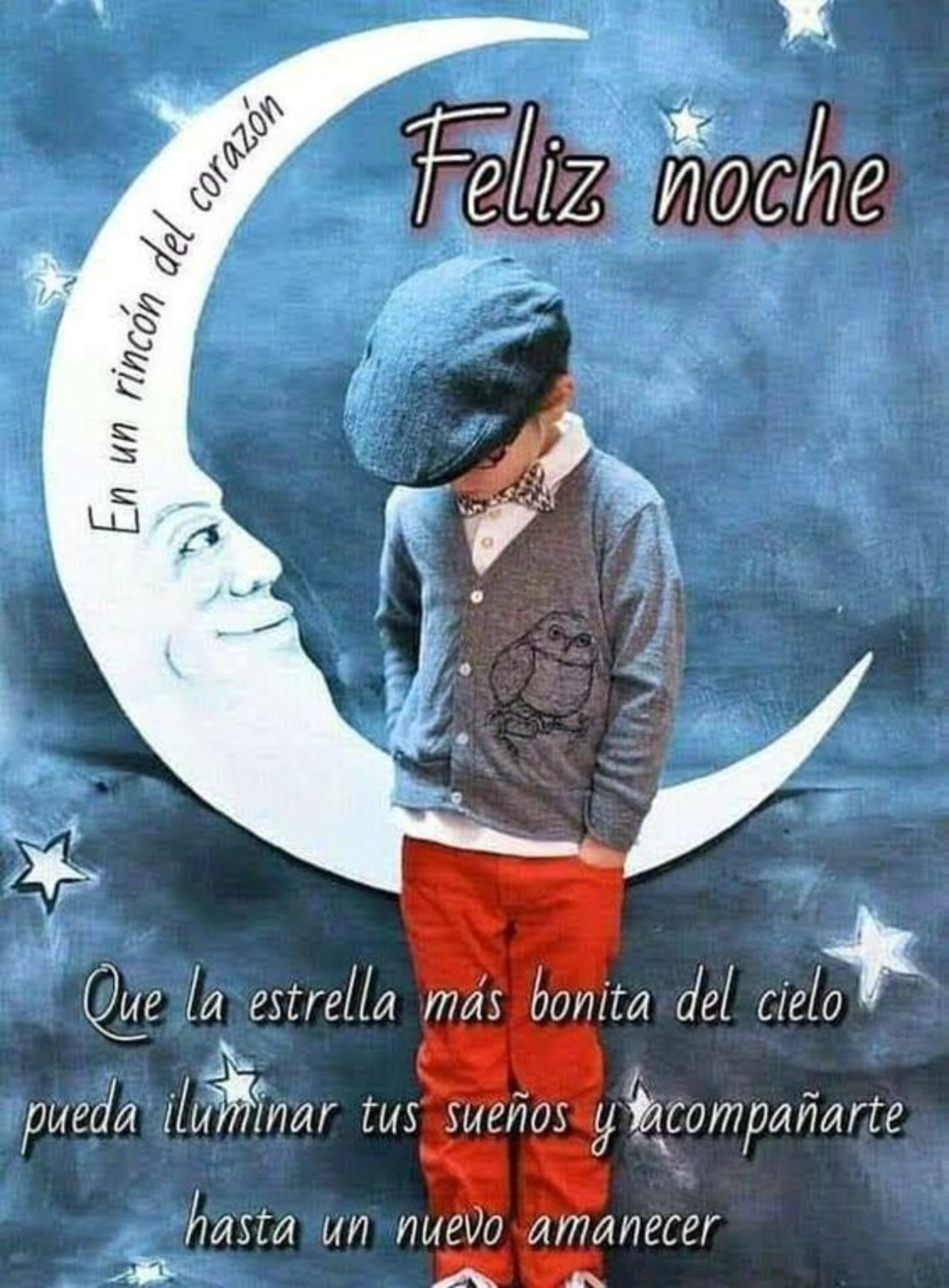 Feliz noche que la estrella más bonita del cielo pueda iluminar tus sueños y acompañarte hasta un nuevo amanecer