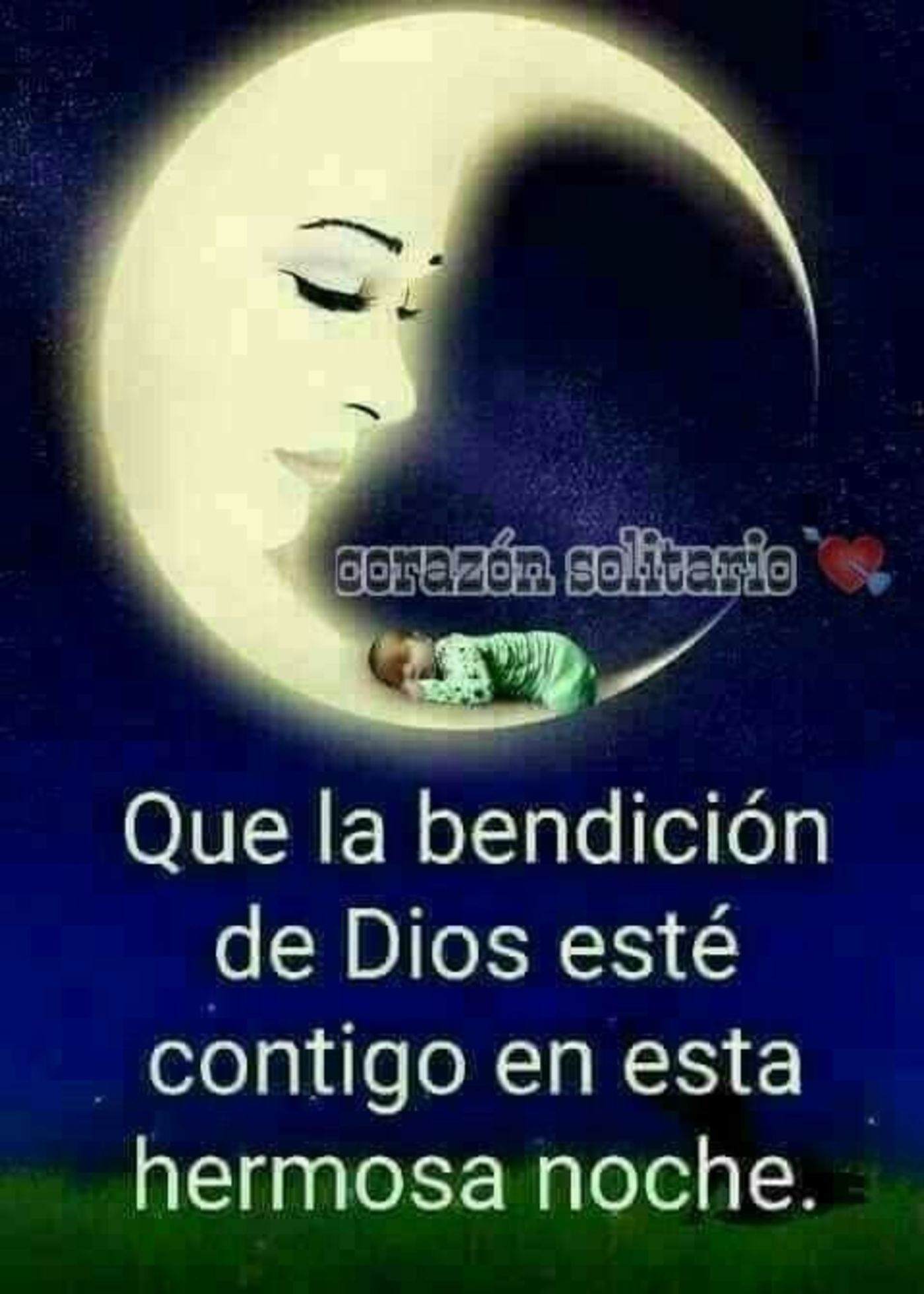 Que la bendición de Dios esté contigo en esta hermosa noche.
