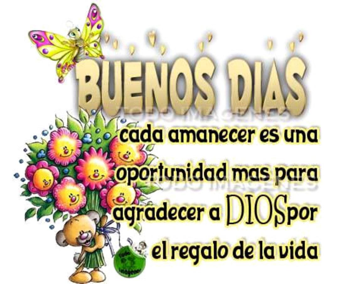 Buenos Días, Cada amanecer es una oportunidad más para agradecer a Dios por el regalo de la vida