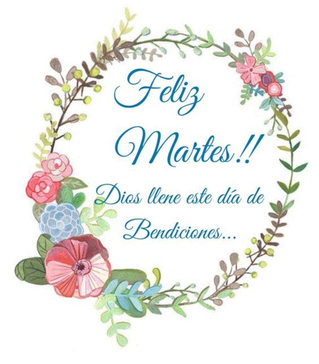Feliz Martes!!! Dios llene este dia de bendiciones!!