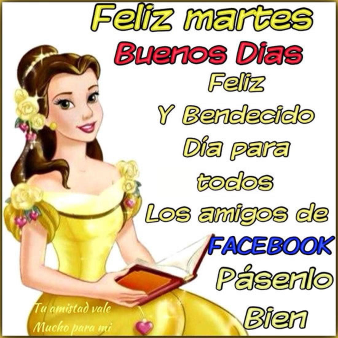 Feliz Martes buenos días feliz y bendecido día para todos los amigos de facebook pasenlo bien