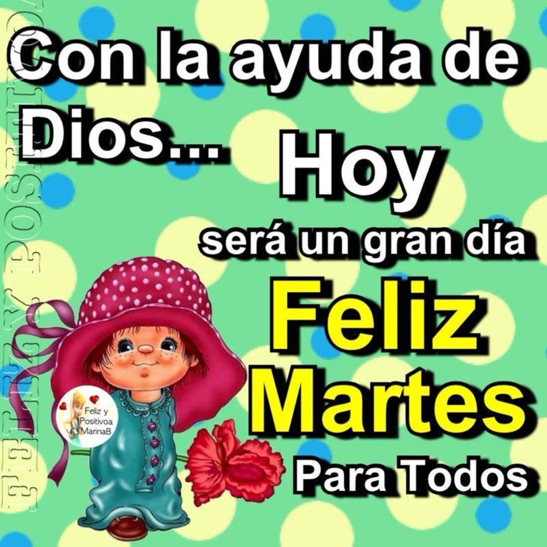 Con la ayuda de Dios...Hoy sera yn gran dia Feliz Martes para todos