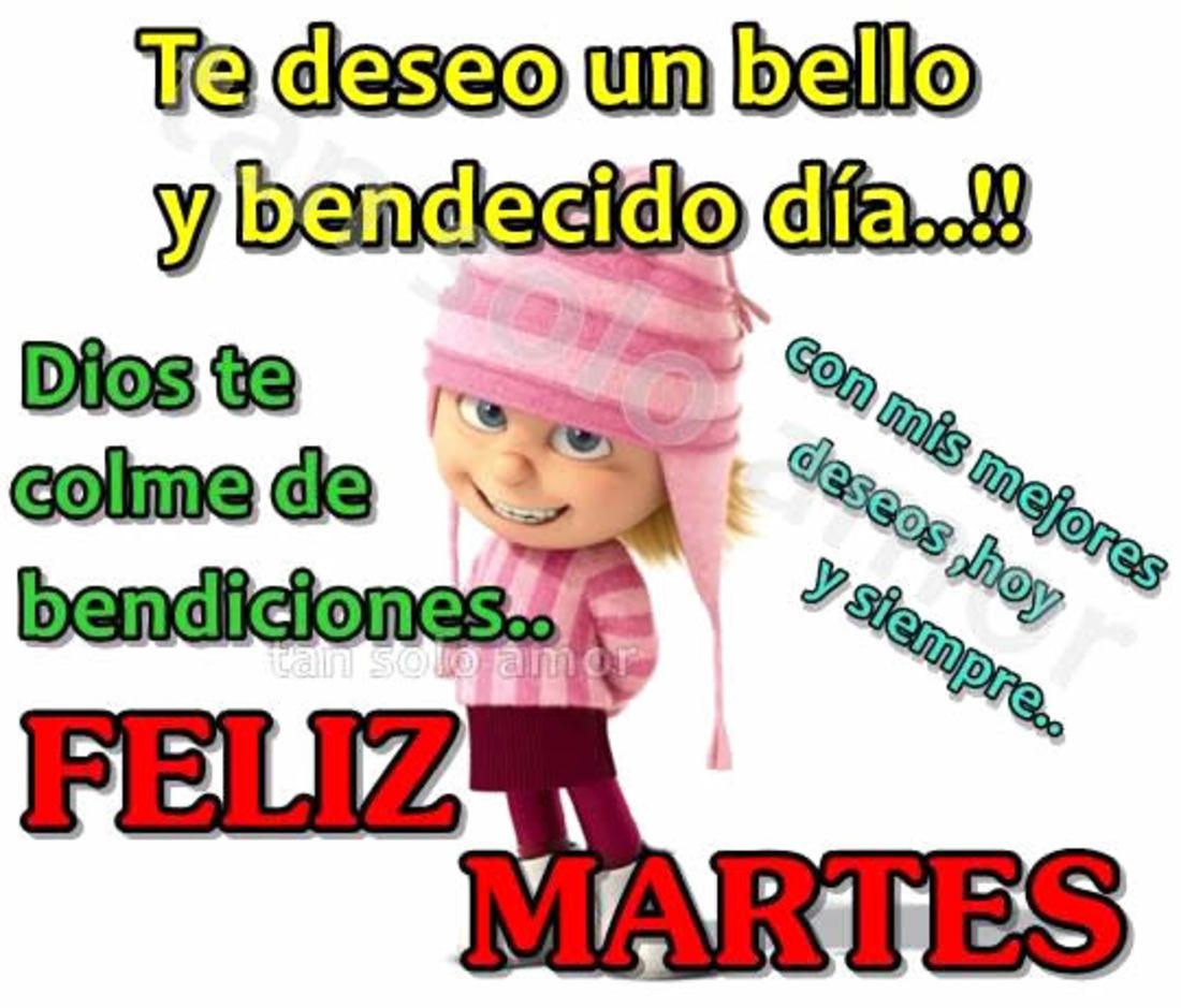 Te deseo un bello y bendecido dia!!! Feliz martes