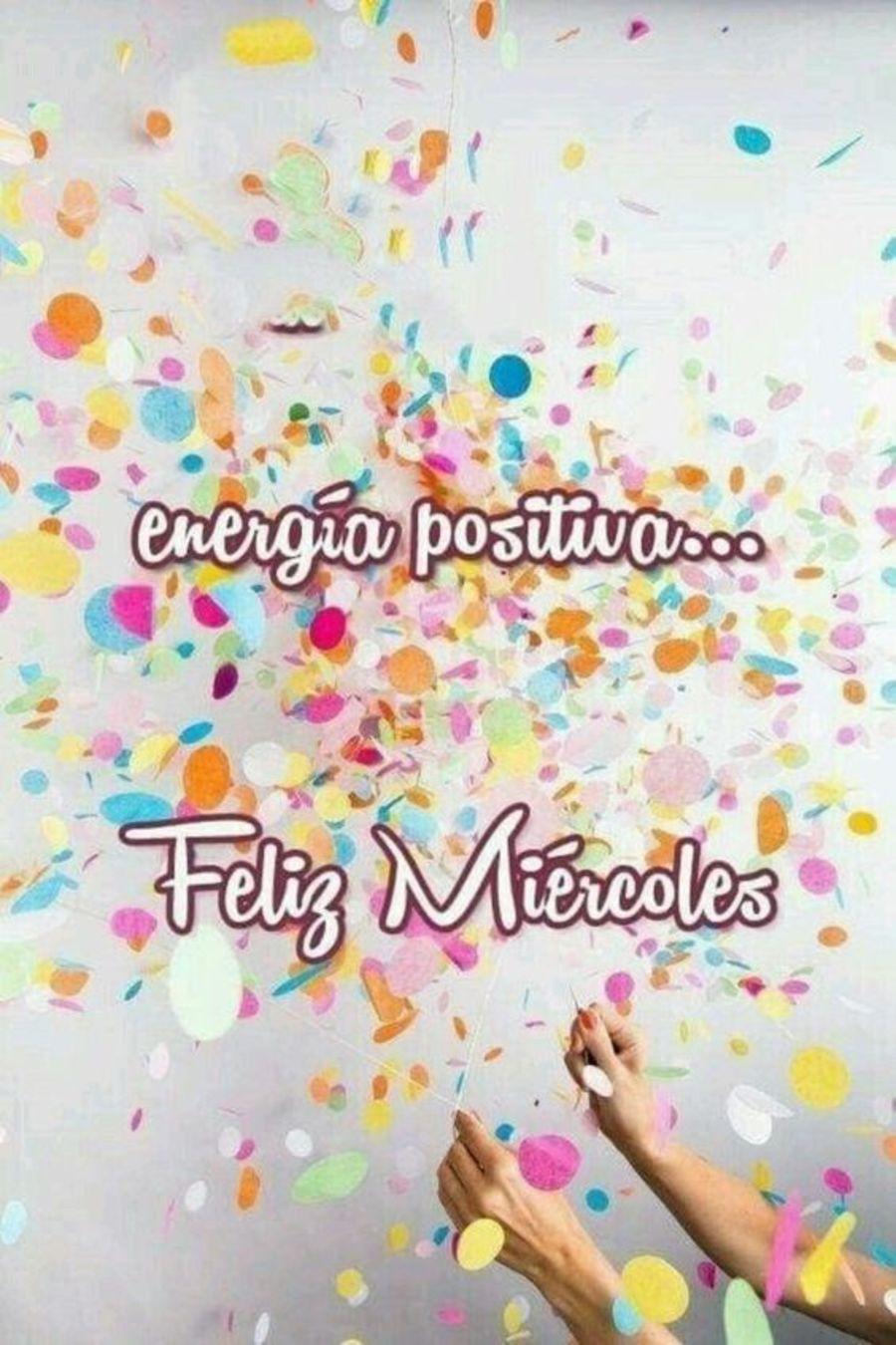Energia positiva feliz miércoles