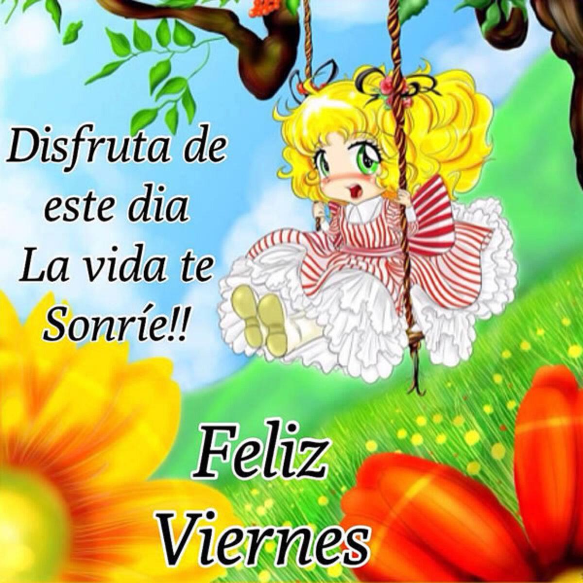 Disfruta este dia la vida te sonrie!! Feliz Viernes