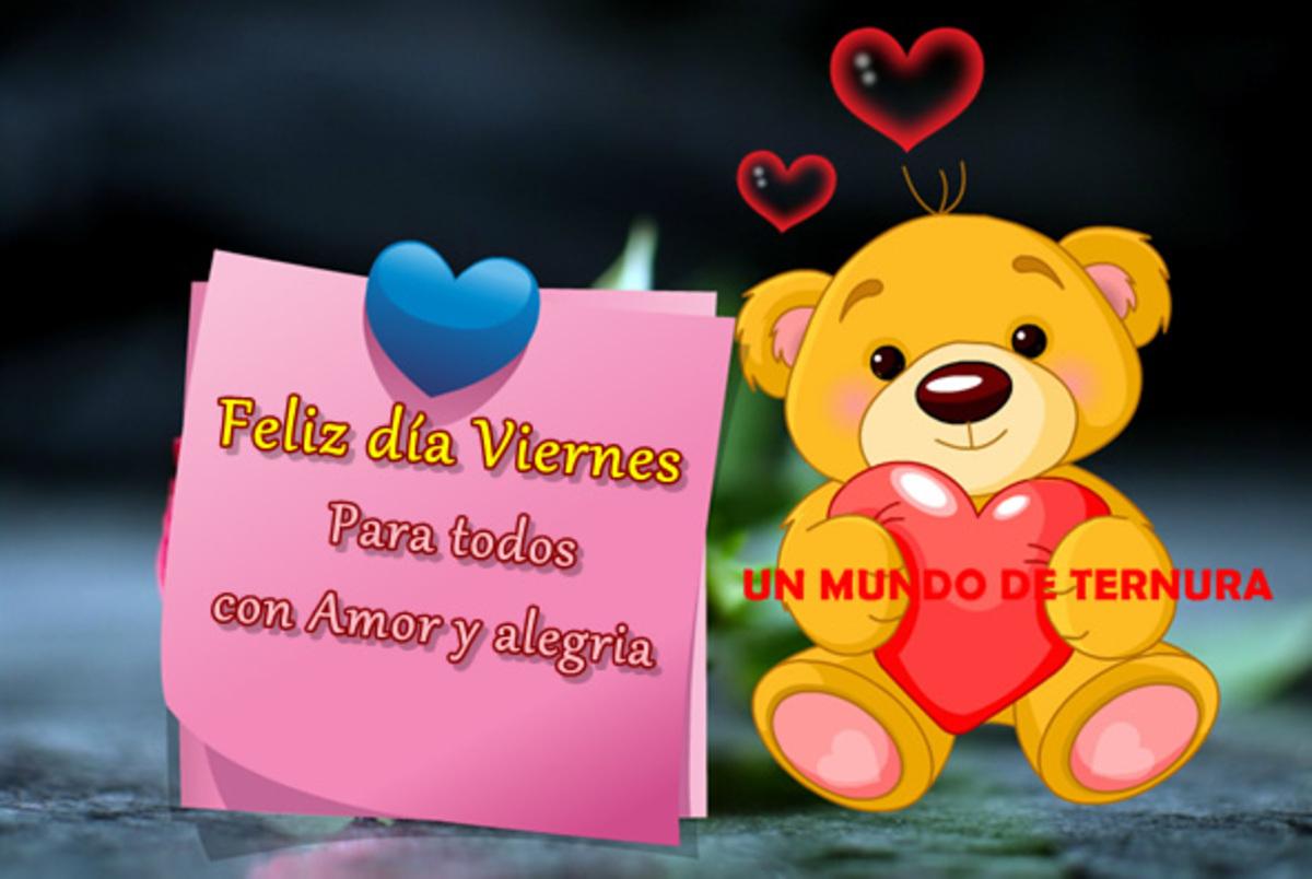 Feliz día viernes para todos con amor y alegria