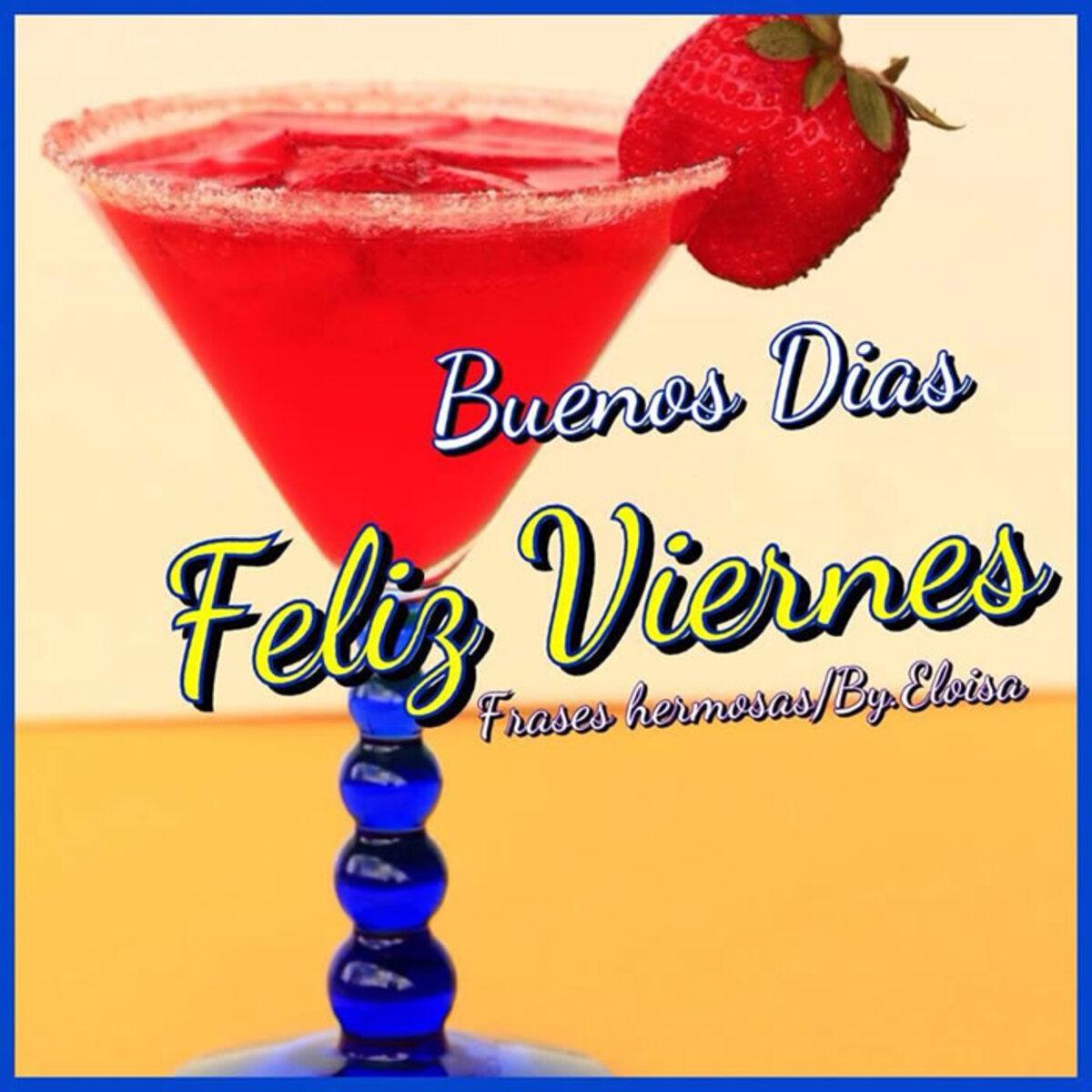 Buenos dias feliz viernes