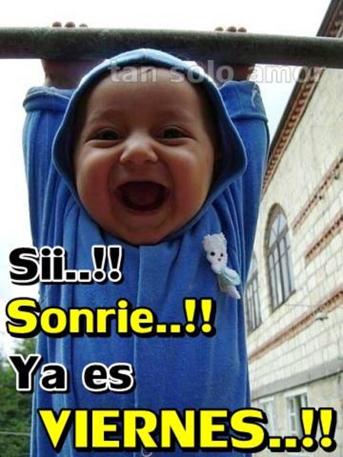 Sii!!! sonrie..!! ya es viernes