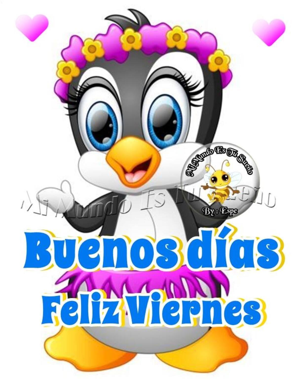 Buenos días feliz viernes