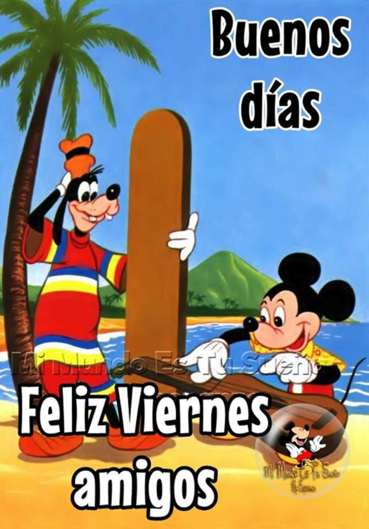 Buenos dias, feliz viernes amigos