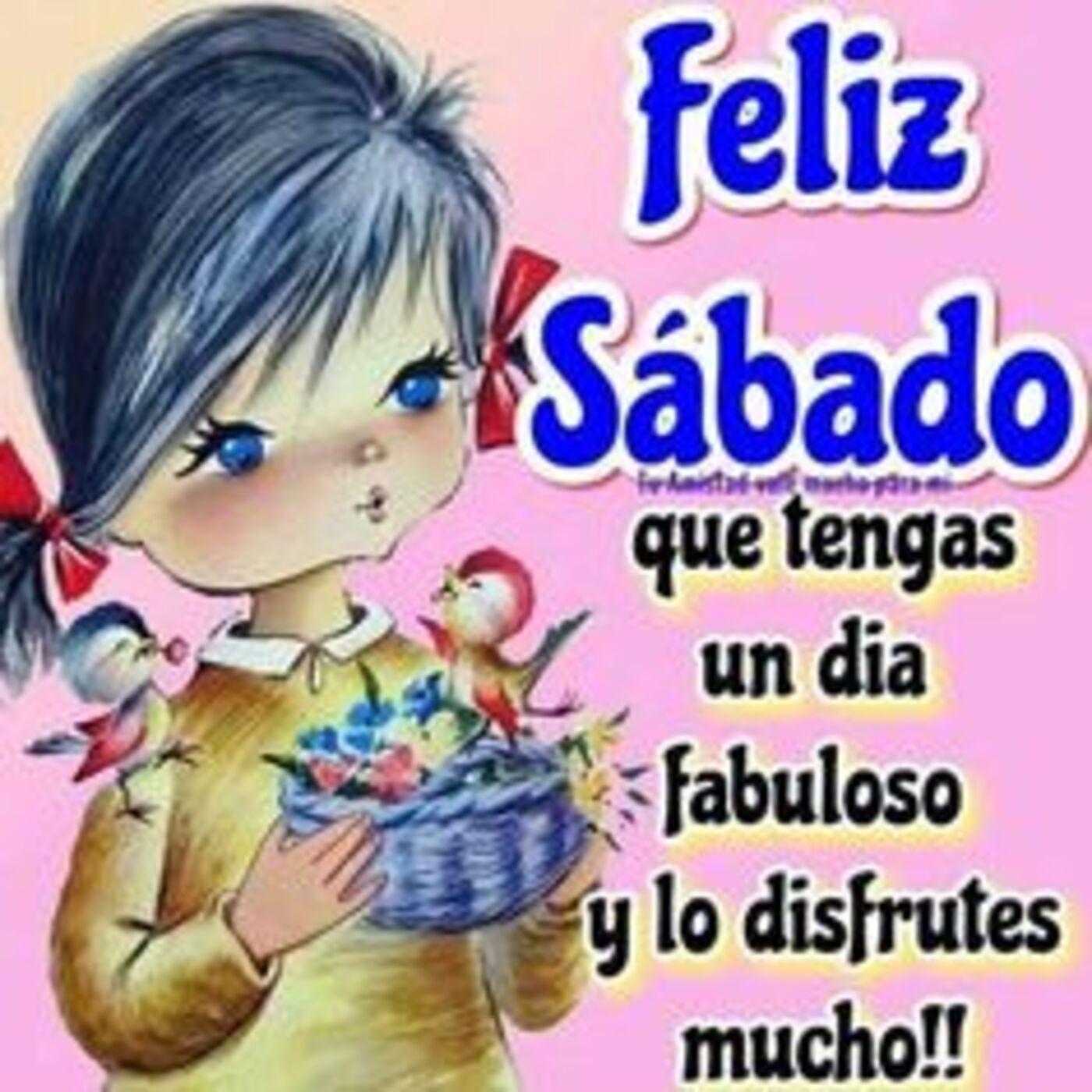 Feliz sábado que tengas un día fabuloso y lo disfrutes mucho!!