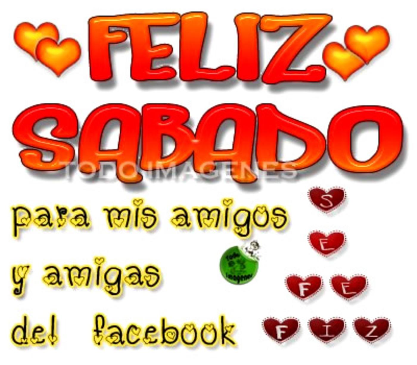 Feliz sábado para mis amigos y amigas del facebook