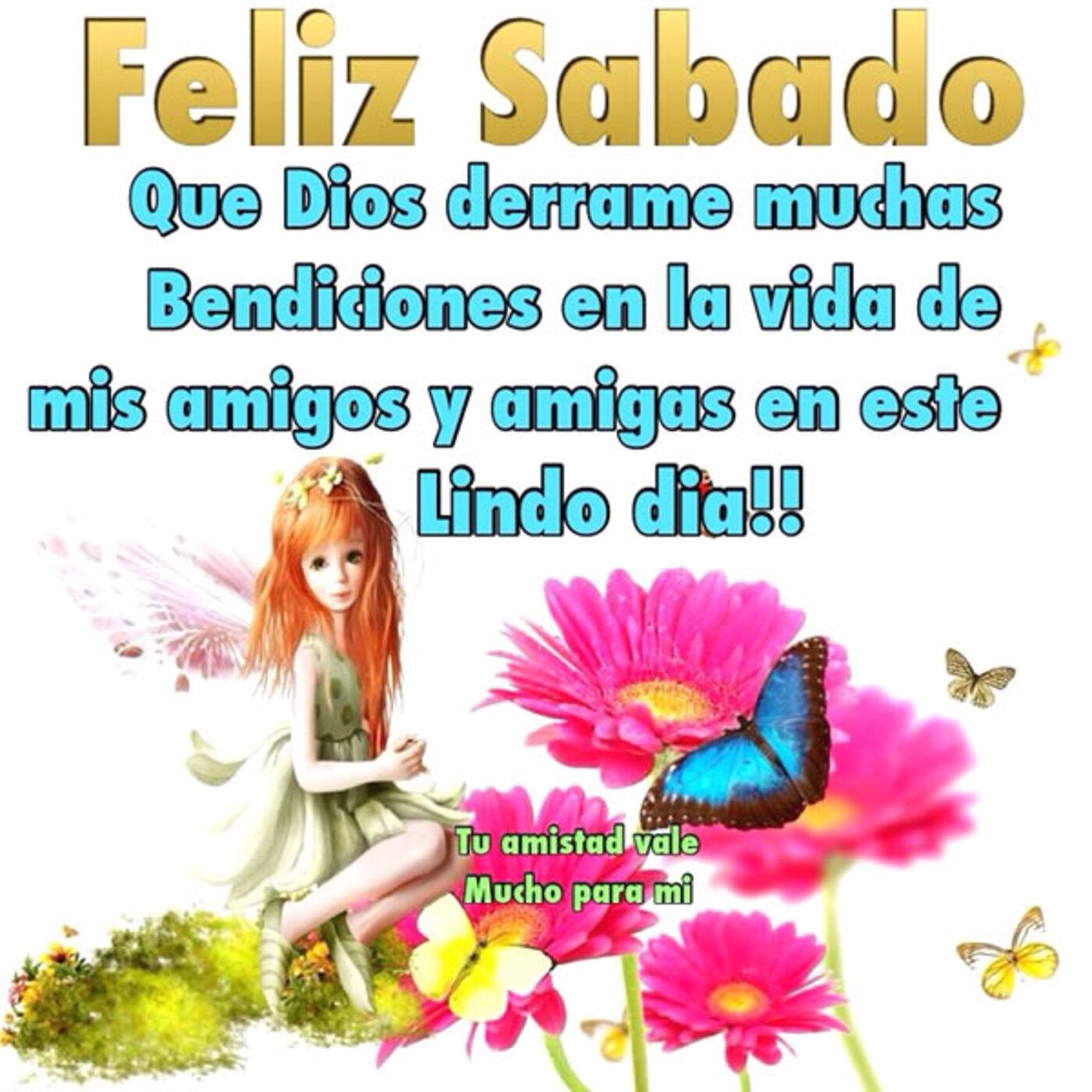 Feliz sábado que Dios derrame muchas bendiciones en la vida de mis amigos y amigas en este lindo dia!!