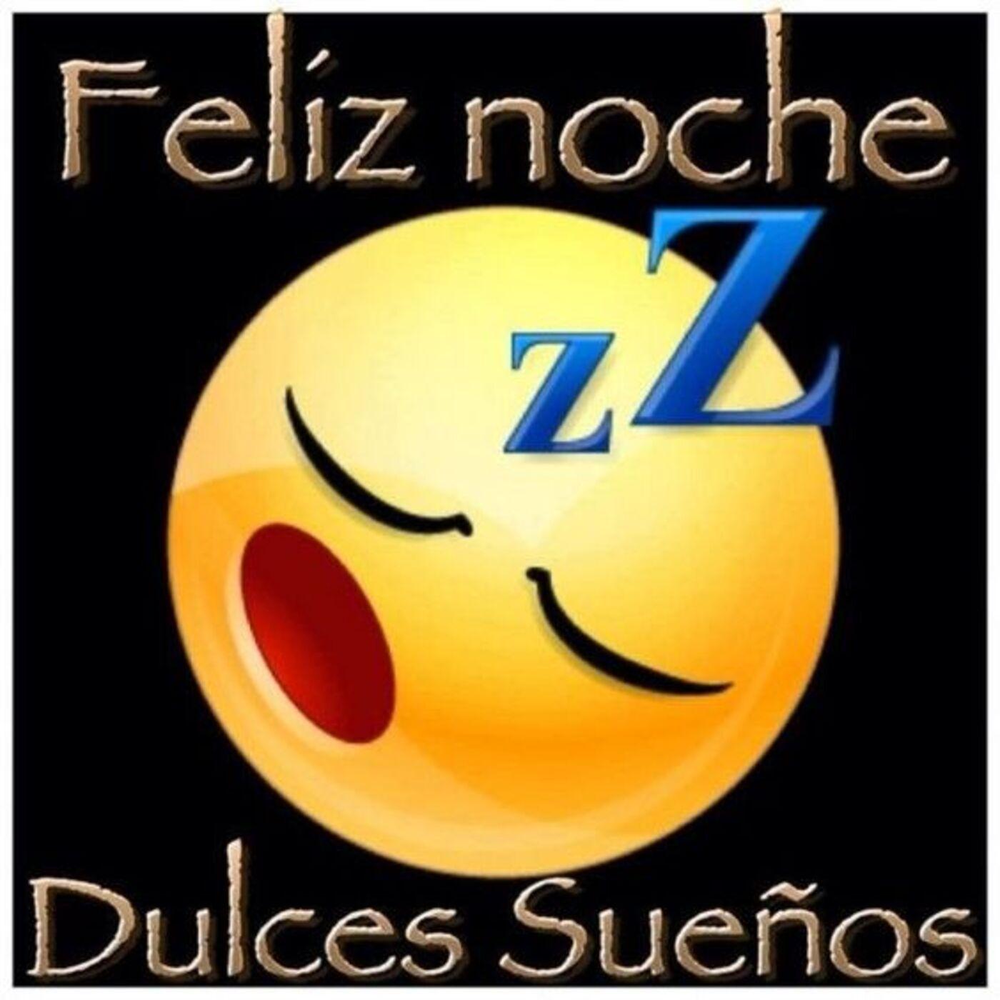 Feliz noche dulces sueños