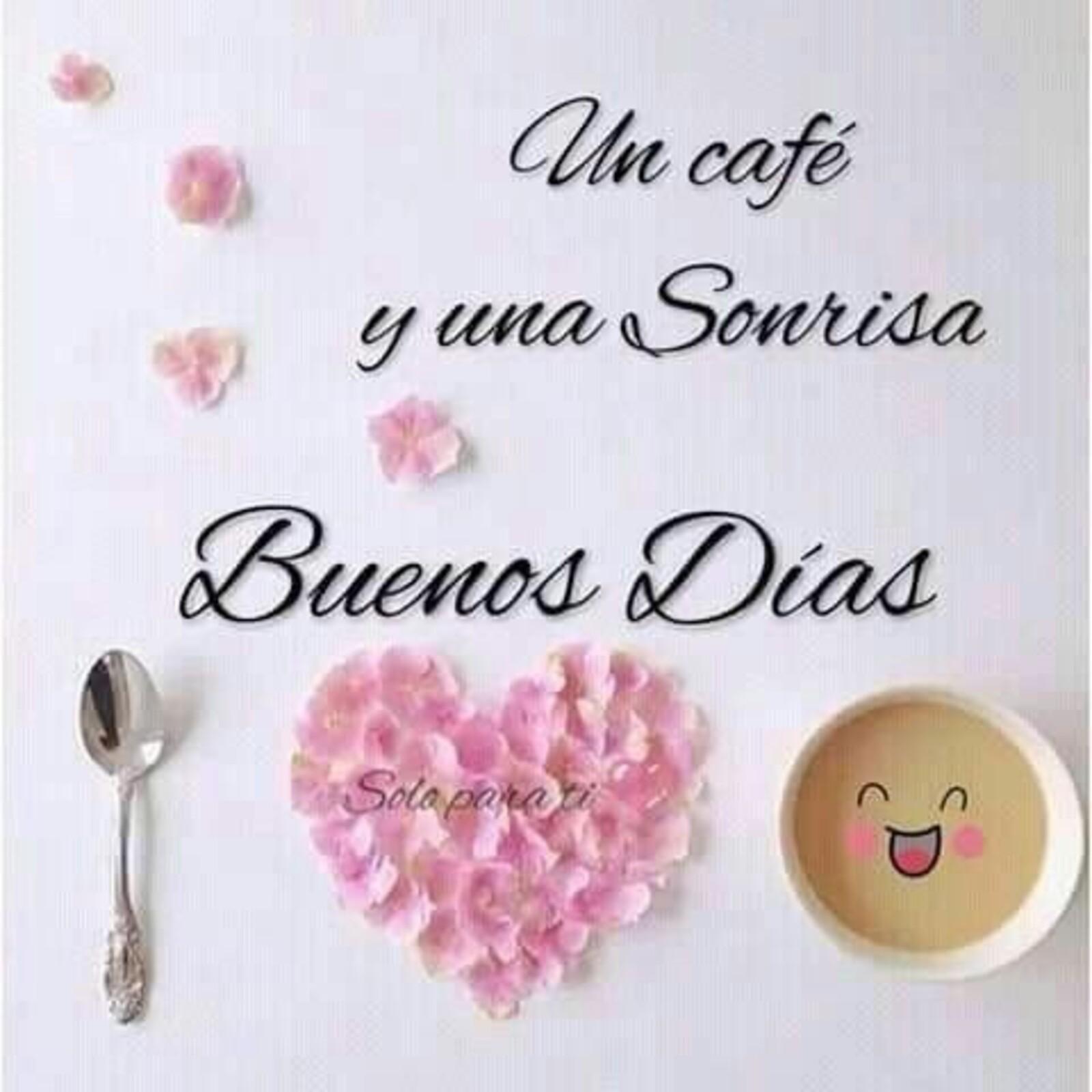Un café y una sonrisa buenos días