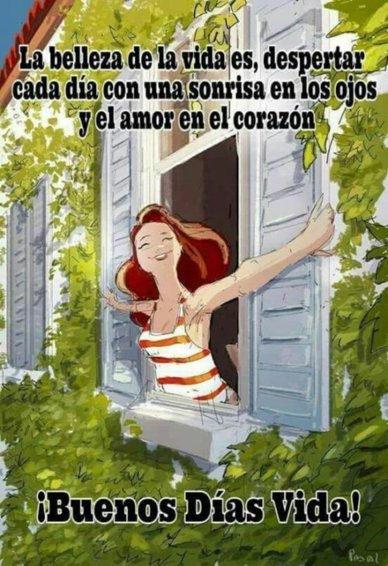 La belleza de la vida es, despertar cada día con una sonrisa en los ojos y el amor en el corazón!! buenos dias vida!!