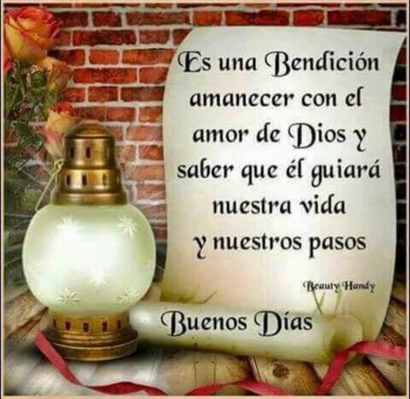 Es una bendición amanecer con el amor de Dios y saber que él guiará nuestra vida y nuestros pasos. Buenos días