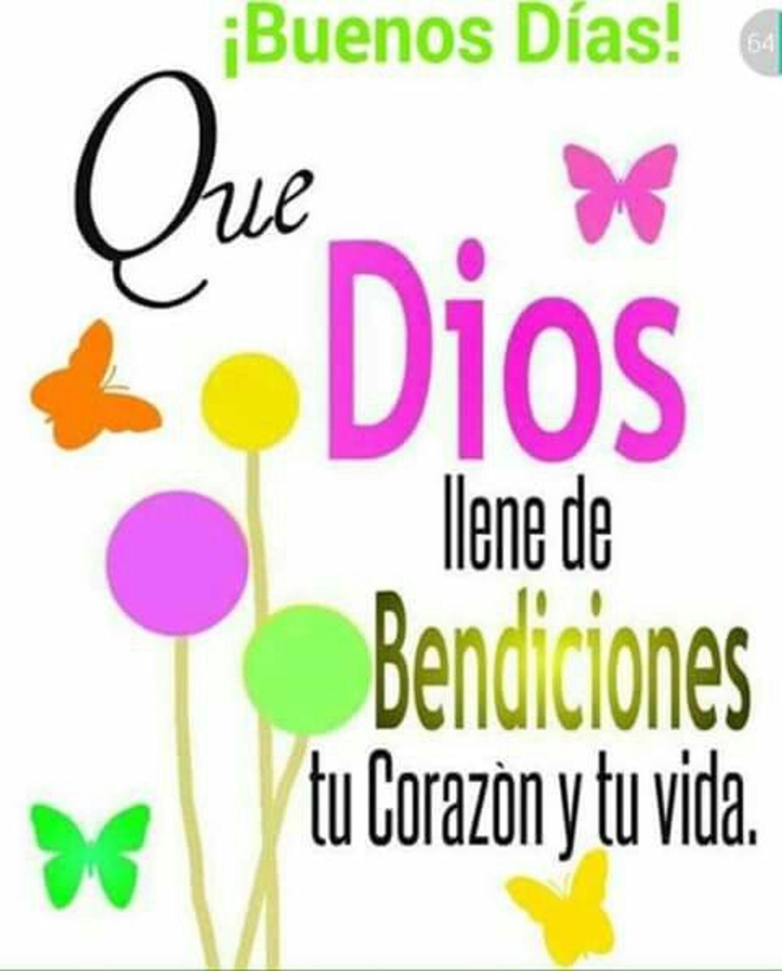 Buenos días que Dios llene de bendiciones tu corazón y tu vida