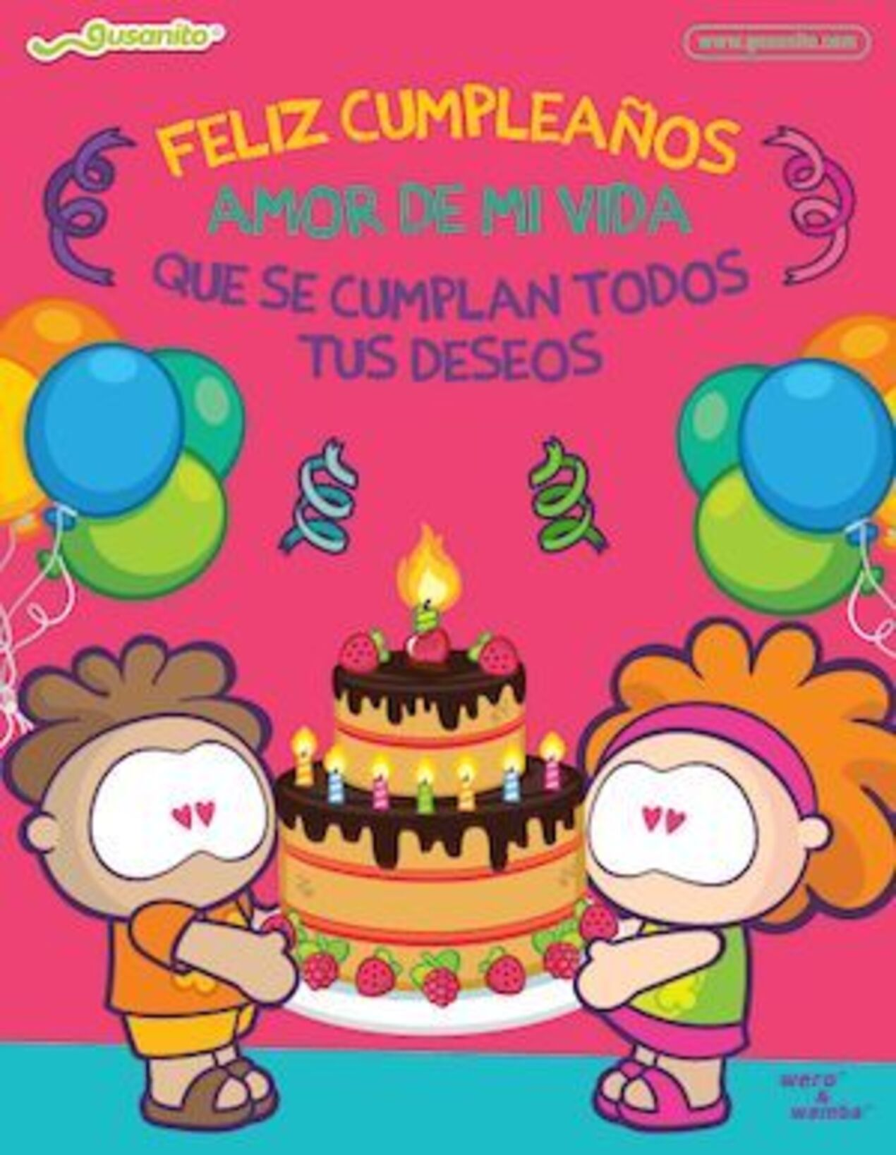 Feliz cumpleaños amor de mi vida que se cumplan todos tus deseos