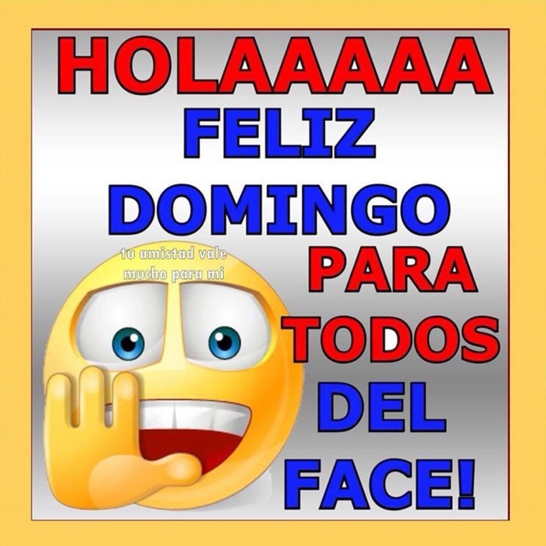 Holaaa feliz domingo para todos del face!