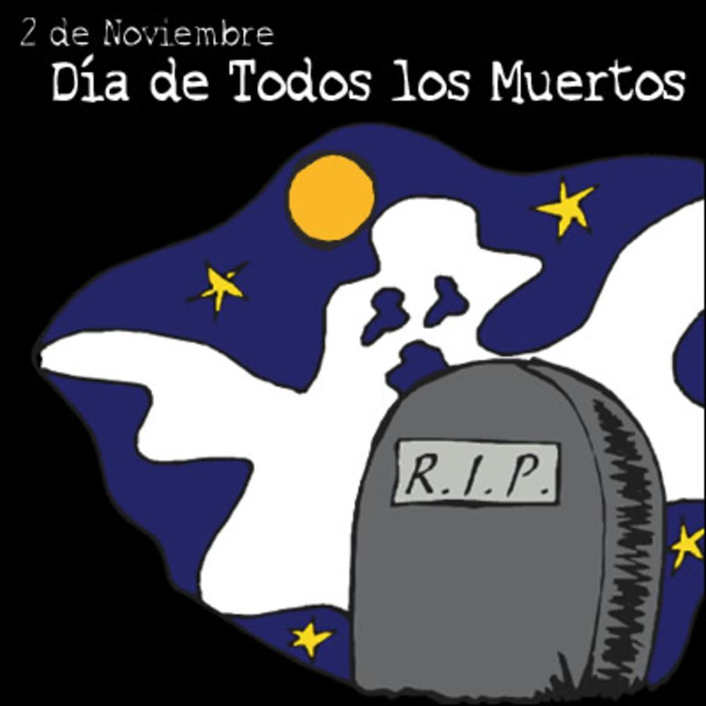 2 Noviembre Dia de todos los Muertos