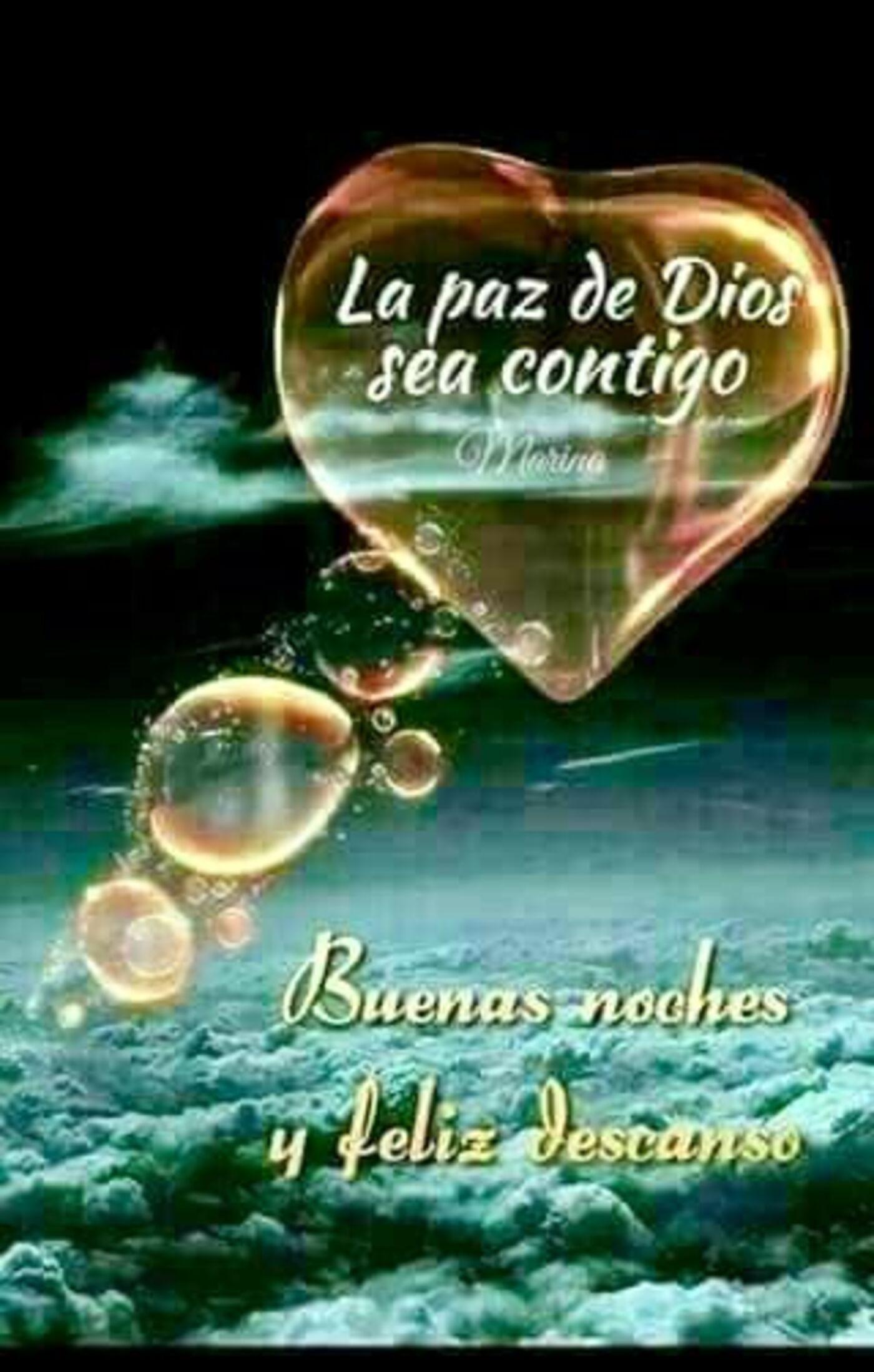 La paz de Dios sea contigo. Buenas Noches y feliz descanso