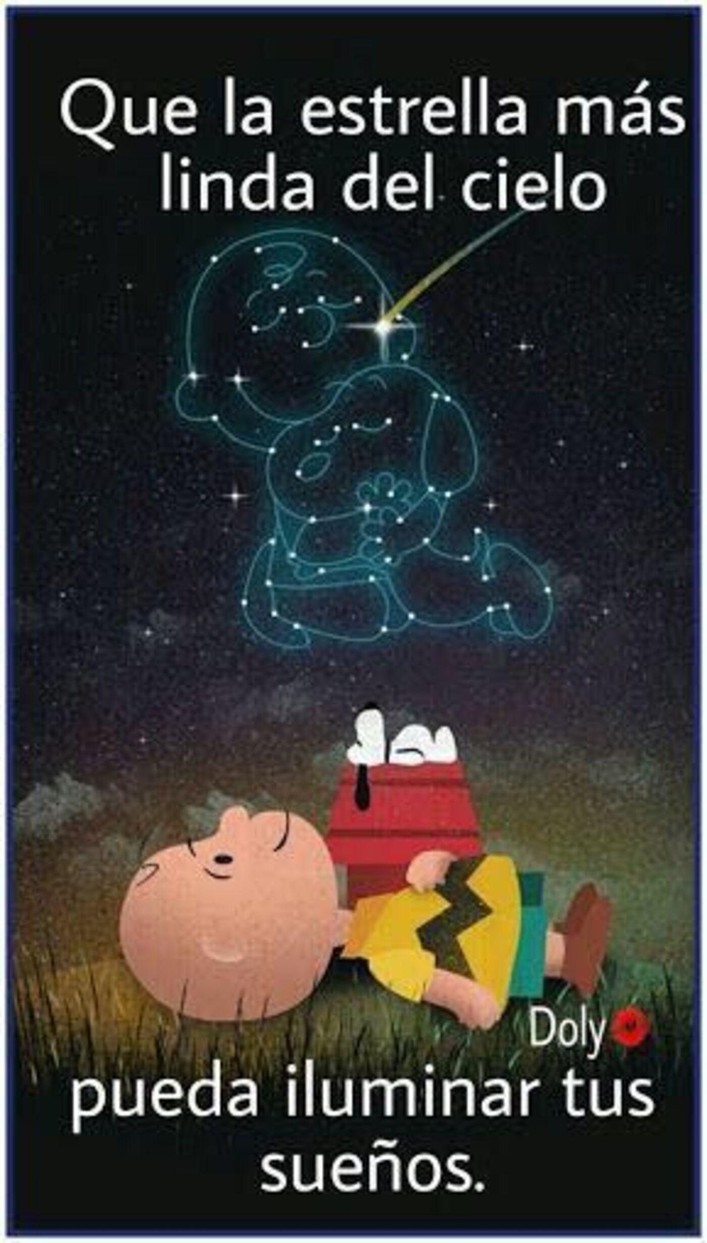 Que la estrella más linda del cielo pueda iluminar tus sueños