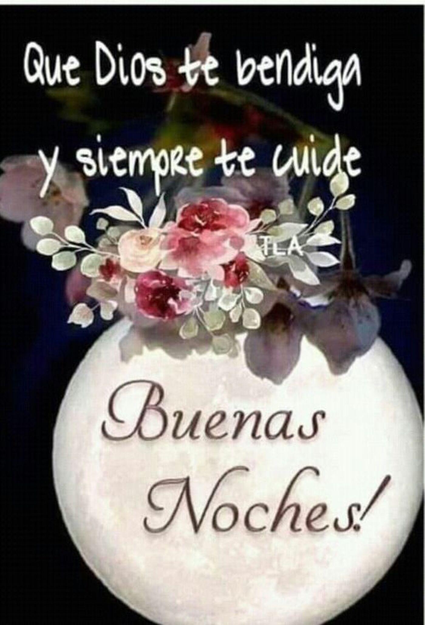 Que Dios te bendiga y siempre te cuide...Buenas Noches!!