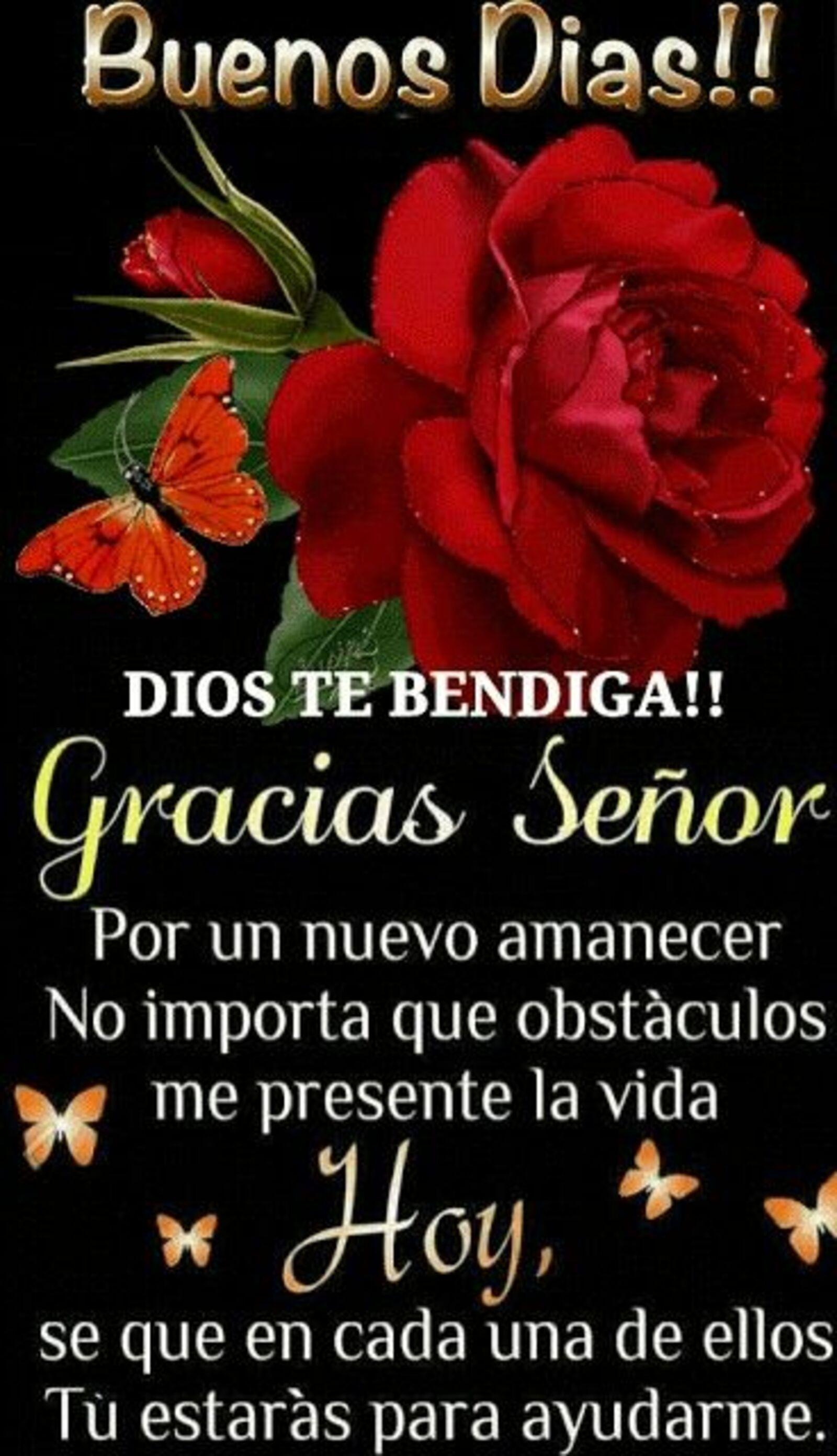Buenos días !! DIOS TE BENDIGA !! Gracias Señor