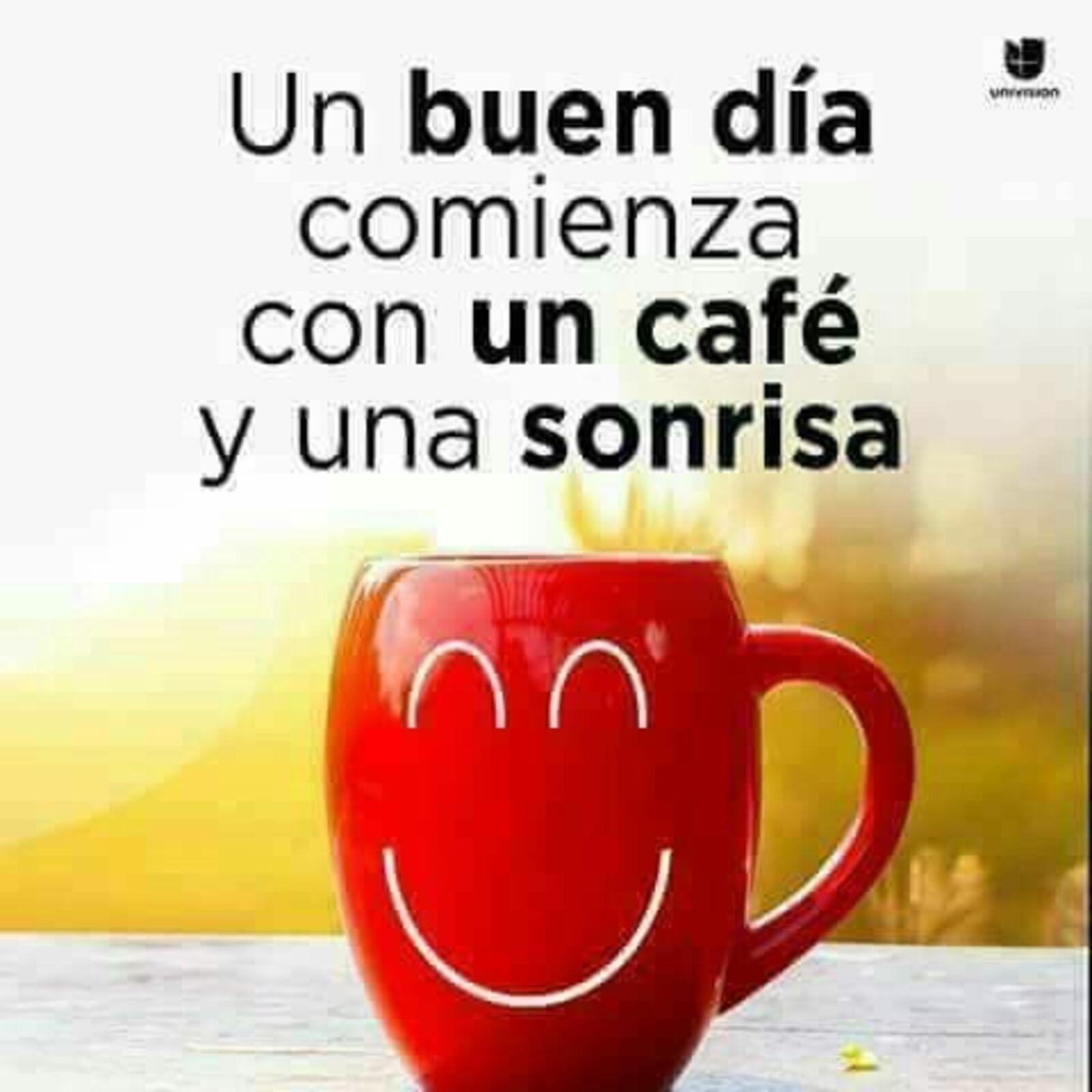 Un Buen Día comienza con un café y una sonrisa