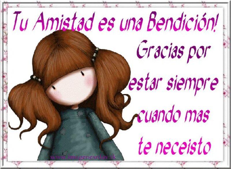 Tu Amistad es una bendición! Gracias por estar siempre cuando mas te neceisto.