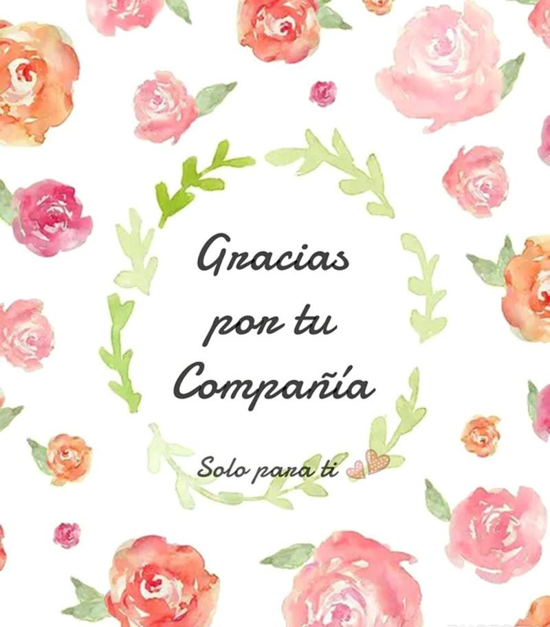 """Gracias por tu compañía"" - Solo Para Ti"